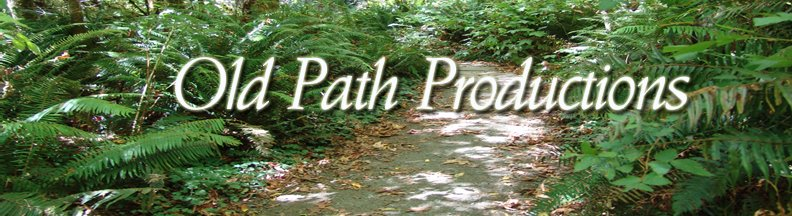 Old Path Productions